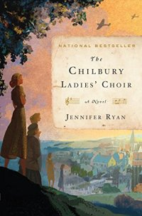 The Chilbury Ladies' Choir by Jennifer Ryan (cover)