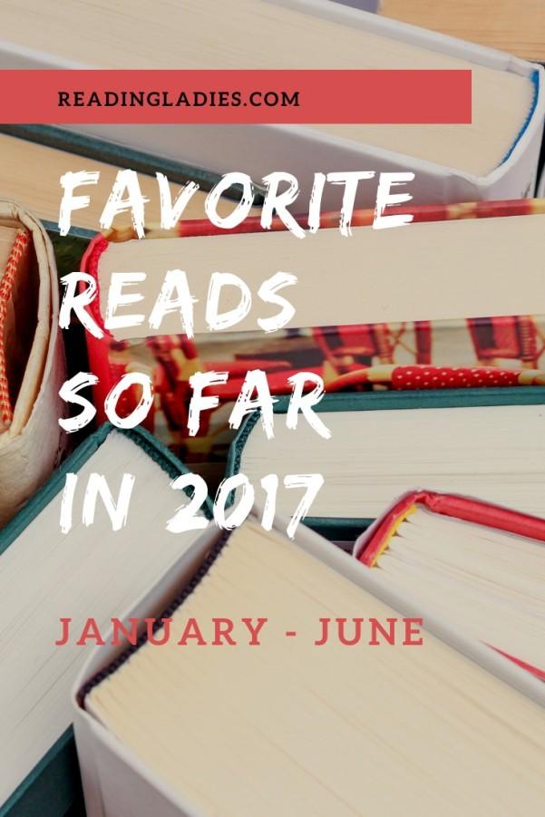 Favorite Reads So Far in 2017: January-June