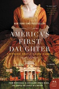 America's First Daughter by Stephanie Dray and Laura Kamoie (cover)