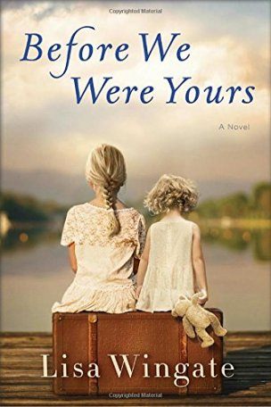 Before We Were Yours by Lisa Wingate (cover)