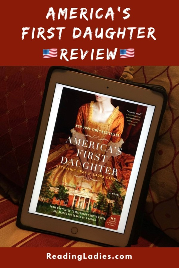 America's First Daughter by Staphanie Dray and Laura Kamoie (coveer)
