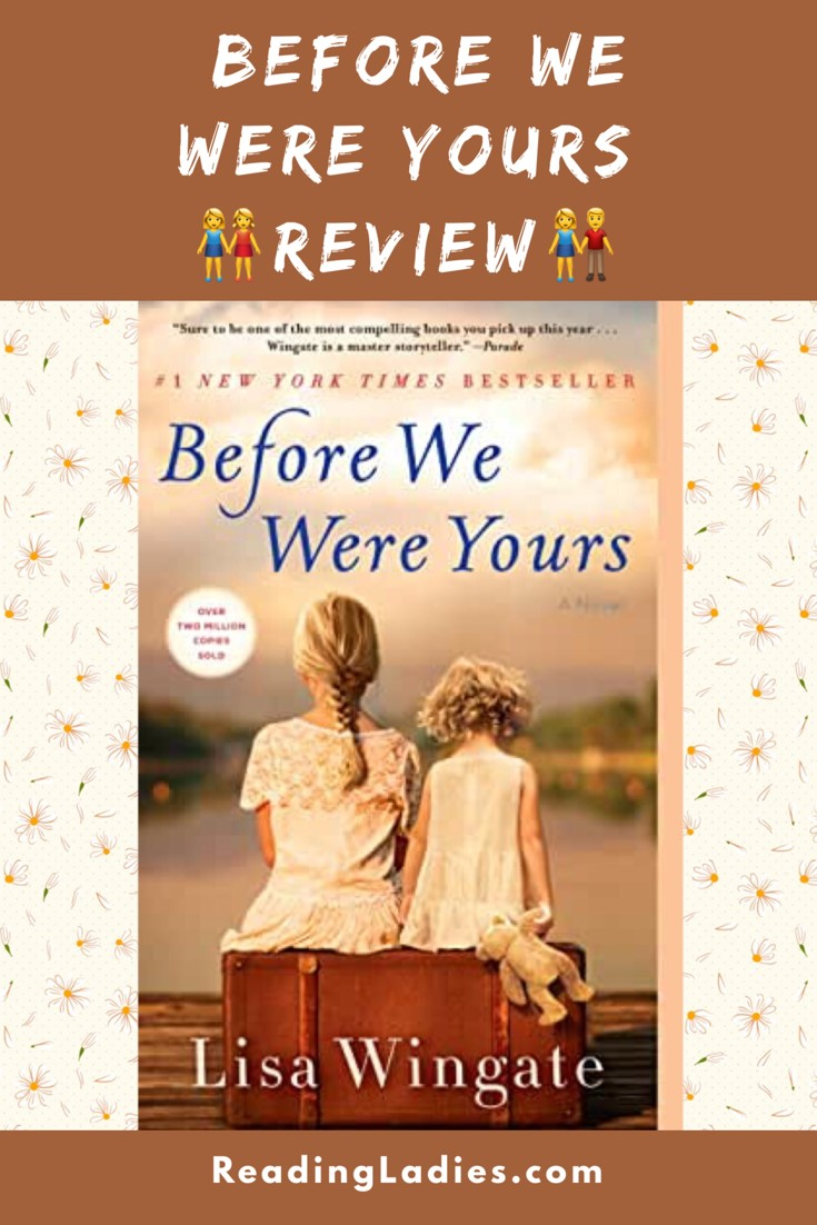 Before We Were Yours by Lisa Wingate (cover) Image: 2 young girls sitting (backs to the camera) on an old fashioned brown suitcase