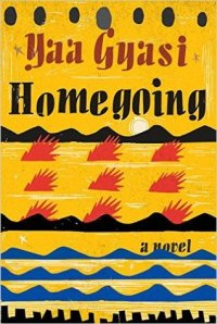 Homegoing by Yaa Gyasi cover (yellow background with red and blue and black designs)