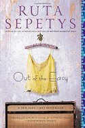 Out of the Easy by Ruta Sepetys (cover) Image of a yellow camisole hanging from a padded hanger above a suitcase