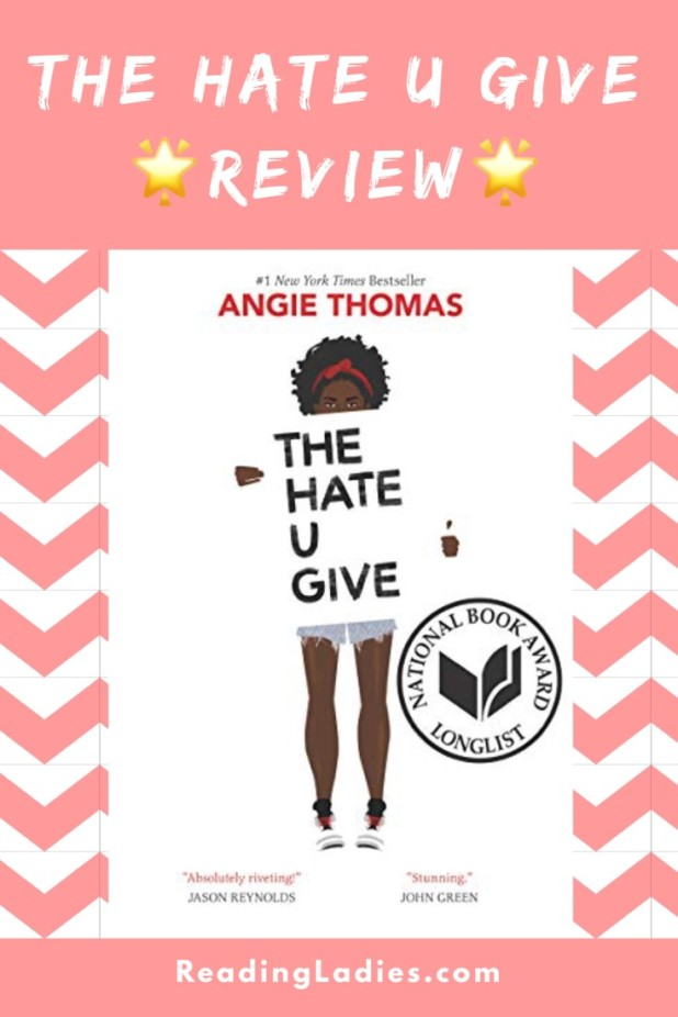 The Hate U Give by Angie Thomas (cover) Image: an African American girl holdinga large white poster with the book title