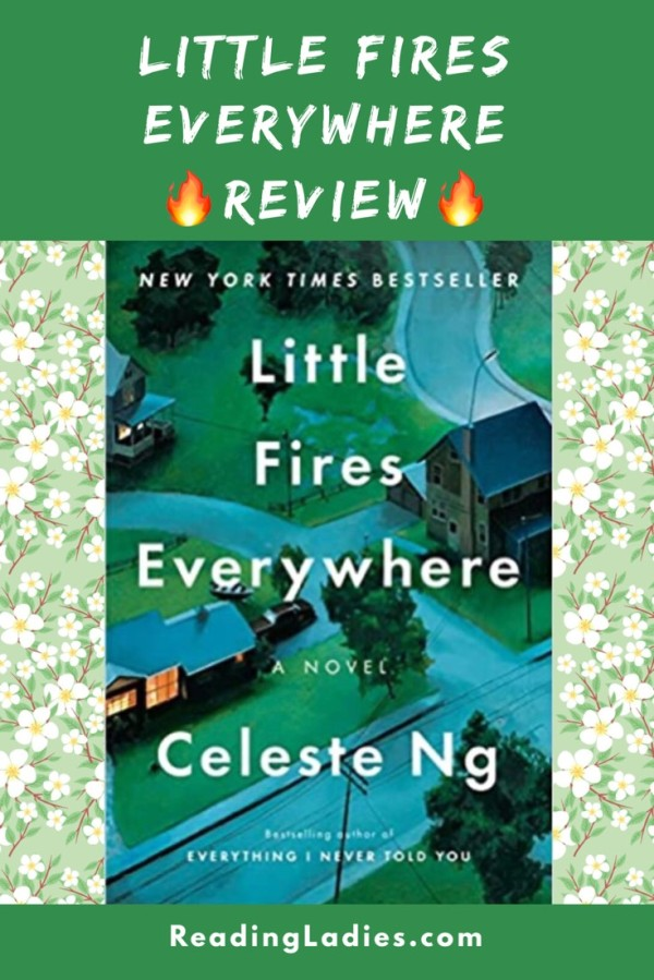 Little Fires Everywhere by Celeste Ng (cover) I/mage: birdseye view of a pristine upper class neighborhood