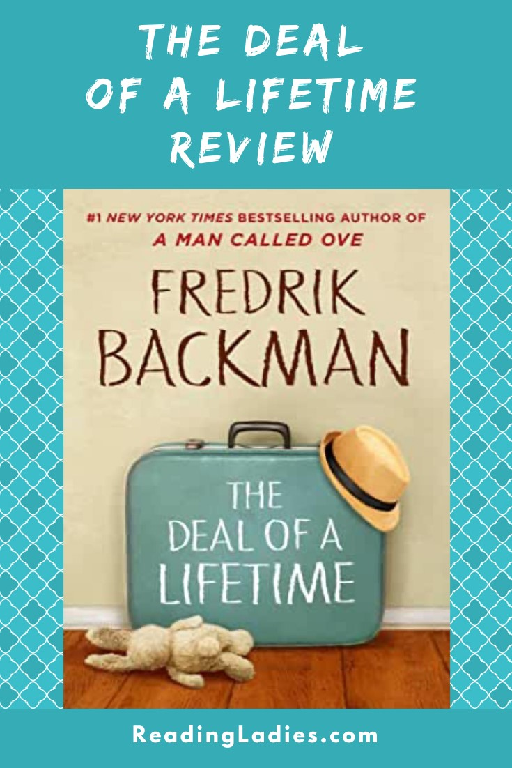 The Deal of a Lifetime by Fredrik Backman (cover) Image: a blue suitcase sits against a wall on a wooden floor, a straw hat is propped on one corner of the suitcase and a white bunny (stuffed) lies on the floor in front of the suitcase