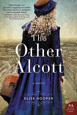 The Other Alcott by Elise Hooper (cover) Image: a young woman dressed in an old fashioned blue dress stands with back to the camera looking out over a city and holding a valise