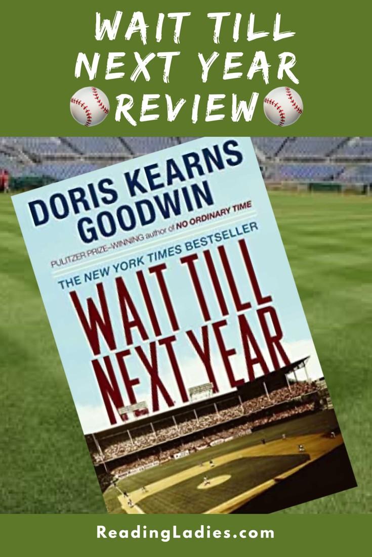Wait Till Next Year by Doris Kearns Goodwin (cover) Image: an empty professional baseball stadium