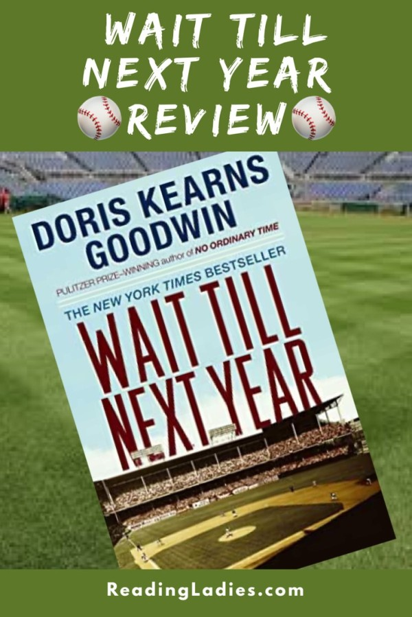 Wait Till Next Year by Doris Kearns Goodwin (cover) Image: an empty professional baseball stadium