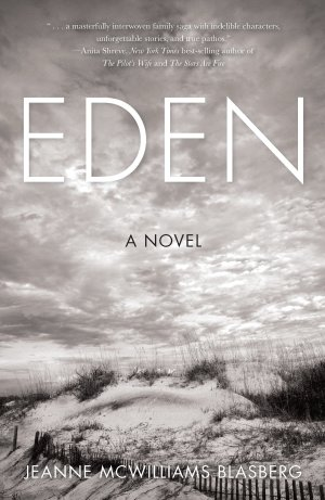 Eden by Jeanne NcWilliams Blasberg (cover) Image: white text over a black and white windswept beachfront
