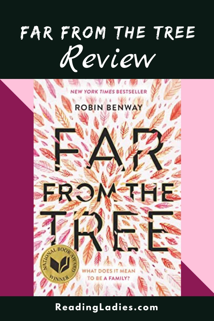 Far From the Tree by Robin Benway (cover) Image: black text on a background of pinkish purple explosion of leaves