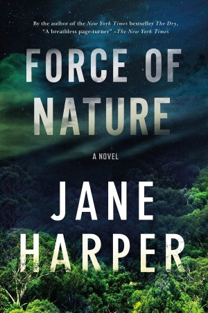 Force of Nature by Jane Harper (cover) Imagge: white textt over a mountainous landscape