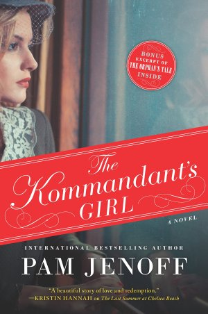 The Kommandant's Girl by Pam Jennoff (cover) Image: a young woman looks reflectively out a window