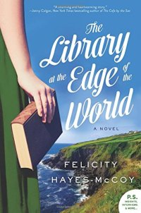 Library at the Edge of the World by Felicity Hayes-McCoy (cover) Image: a girl holding a book standing at the edge of a cliff overlooking the ocean