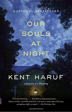 Our Souls at Night by Kent Haruf (cover) Image: white text over a house and a moonlit sky