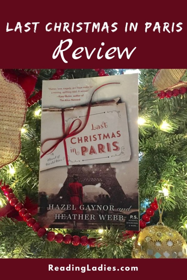 Last Christmas in Paris by Hazel Gaynor and Heather Webb cover (image: a packet of old letters tied with a red ribbon in the foreground and a partical view of the Eifel Tower in the background)