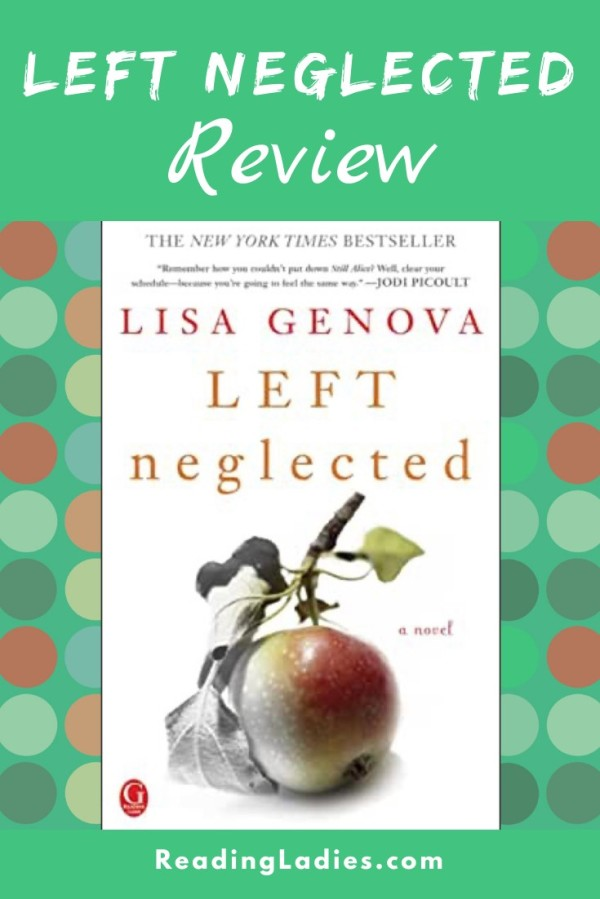 Left Neglected by Lisa Genova (cover) Image: a partially ripe pear