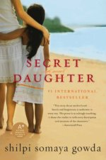Secret Daughter by Shilpi Somaya Gowda (cover) Image: a young mother and daughter stand on the sand with backs to the camera and one arm around the other looking out over the water