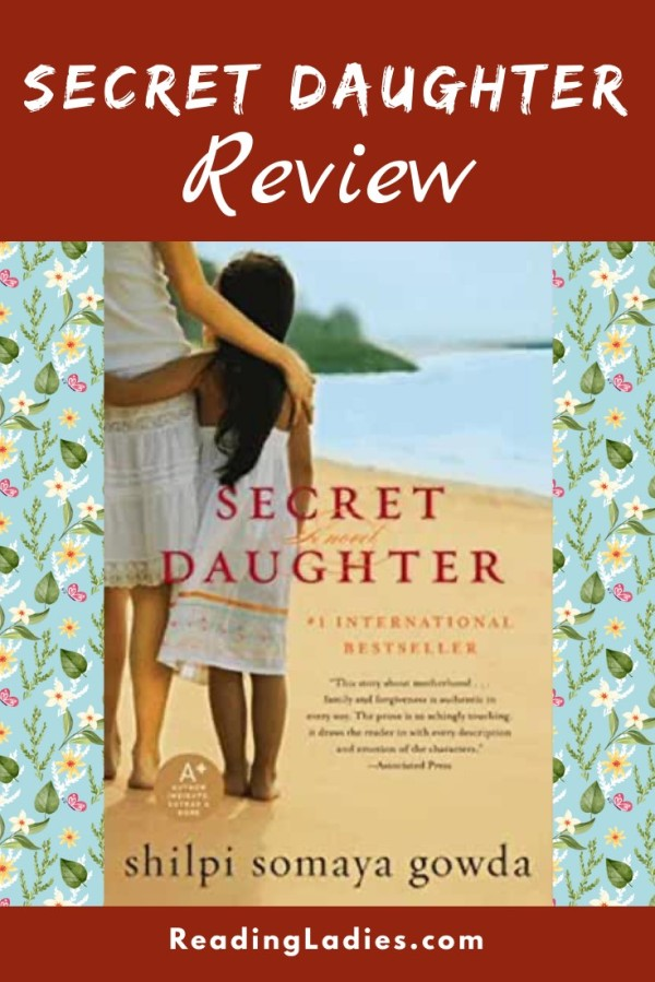 Secret Daughter by Shilpi Somaya Gowda (cover) Image: a young mom and daughter stand on a beach with backs to camera overlooking a body of water one arm around the other