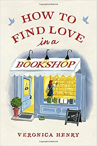 How to Find Love in a Bookshop by Veronica Henry (cover)