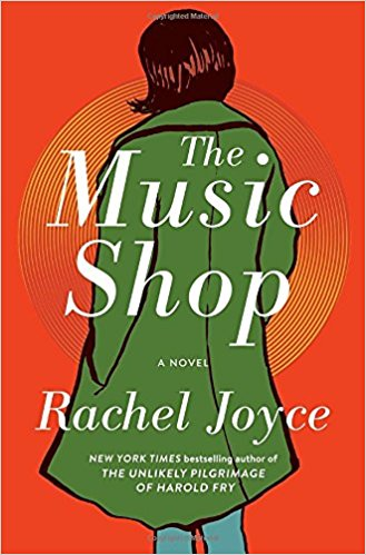 The Music Shop by Rachel Joyce (cover) Image: a woman with short brown hair and wearing a green coat stands with her back to the camera against an orange background