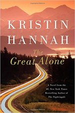 The Great Alone by Kristin Hannah (cover) Image: white text over a background of a country road leading into the Alaskan wilderness