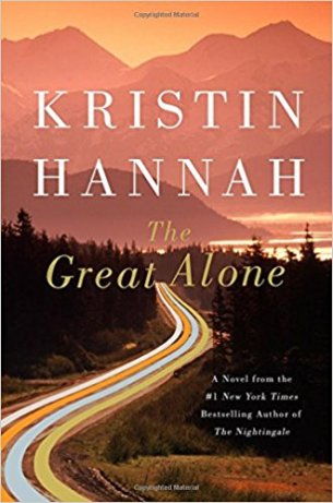 The Great Alone by Kristin Hannah (cover) Image: white text over a background of a country road leading into the hilly forest