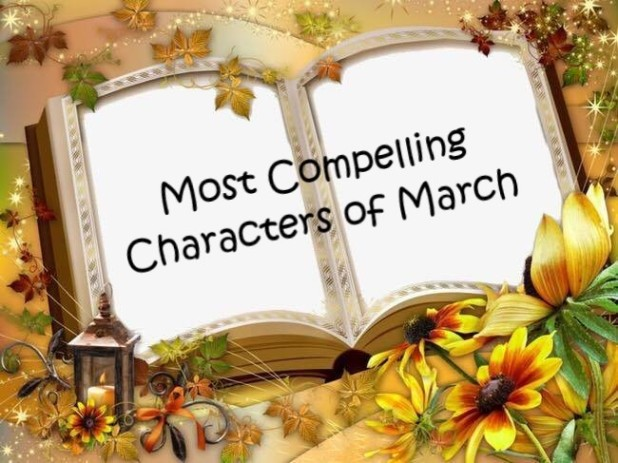 March Compelling Character