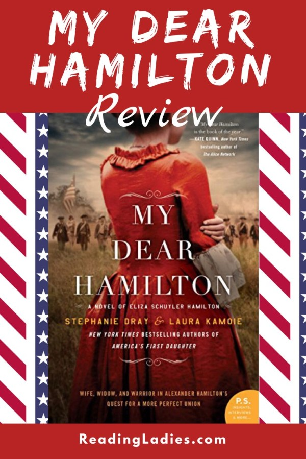 My Dear Hamilton by Stephanie Dray and Laura Kamoie (cover) Image: a young woman in a red dress stands with her back to the camera looking out over a field of soldiers