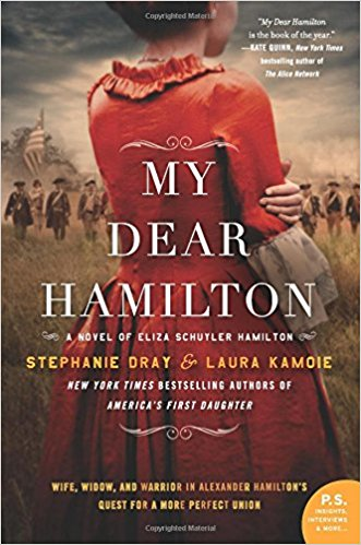 My Dear Hamilton by Stephanie Dray and Laura Kamoie (cover)
