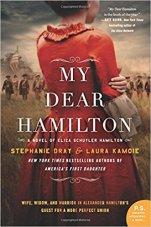 My Dear Hamilton by Stephanie Dray and Laura Kamoie (cover)