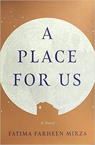 A Place For Us by Fatima Farheen Mirza (cover)