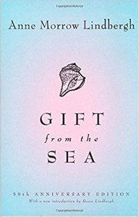 Gift From the Sea by Anne Morrow Lindbergh (cover) black text over a blue and pink background (a seashell above the title)