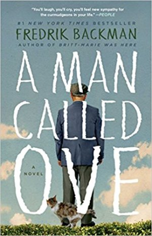 A Man Called Ove by Fredrik Backman (cover) Image: a man with a cat brushing against his legs stands in an open field with his back to the camera
