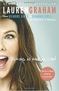 Talking as Fast AS I Can by Lauren Graham (cover) Image: A smiling Lauren Graham