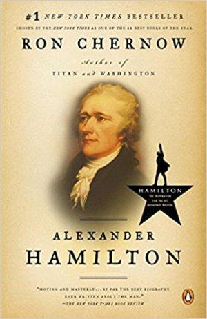 Alexander Hamilton by Ron Chernow (cover) Image: a portrait of Hamilton