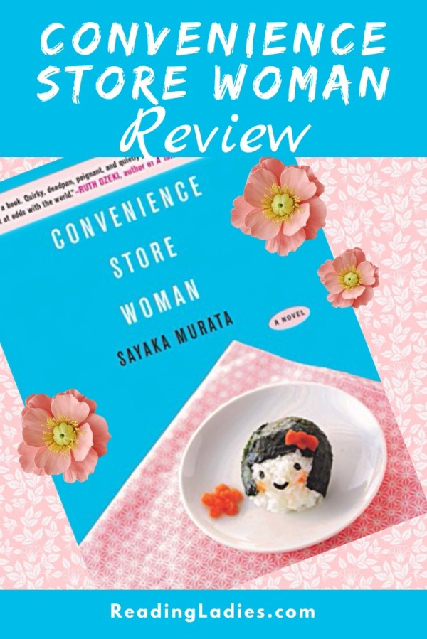 Convenience Store Woman by Sayaka Murata (cover) Image: white text on blue background....below it is a small plate with a traditional Japanese snack lying on a pink and white cloth napkin