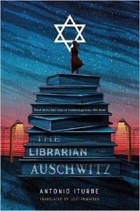 The Librarian of Auschwitz by Antonia Iturbe (cover)