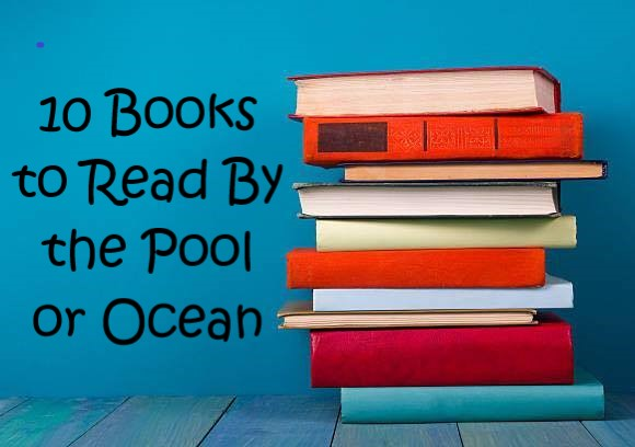 top ten tuesday books to read by pool or ocean