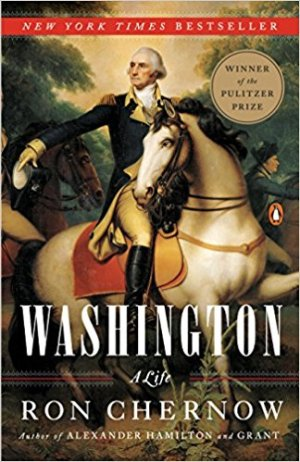 Washington by Ron Chernow (cover) Image: Washington in uniform on a white horse
