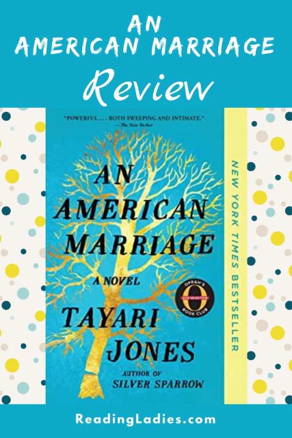 An American Marriage by Tayari Jones: Black text over a bare gold tree against a blue background