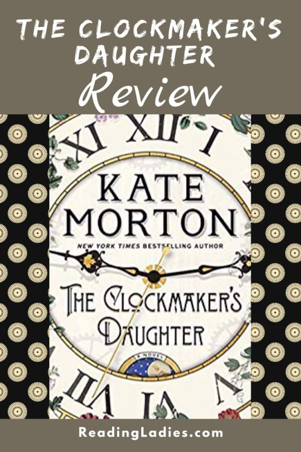 The Clockmaker's Daughter by Kate Morton (cover) Image: a close up picture of a clock face with roman numerals...title and author printed above and below the hands