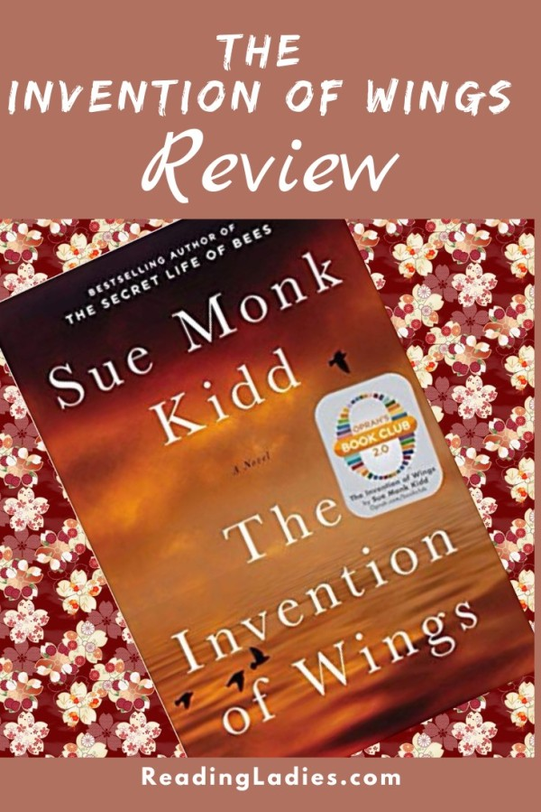 The Invention of Wings by Sue Monk Kidd (cover) Image: white text over a reddish orangish landscape that has birds flying low over the water
