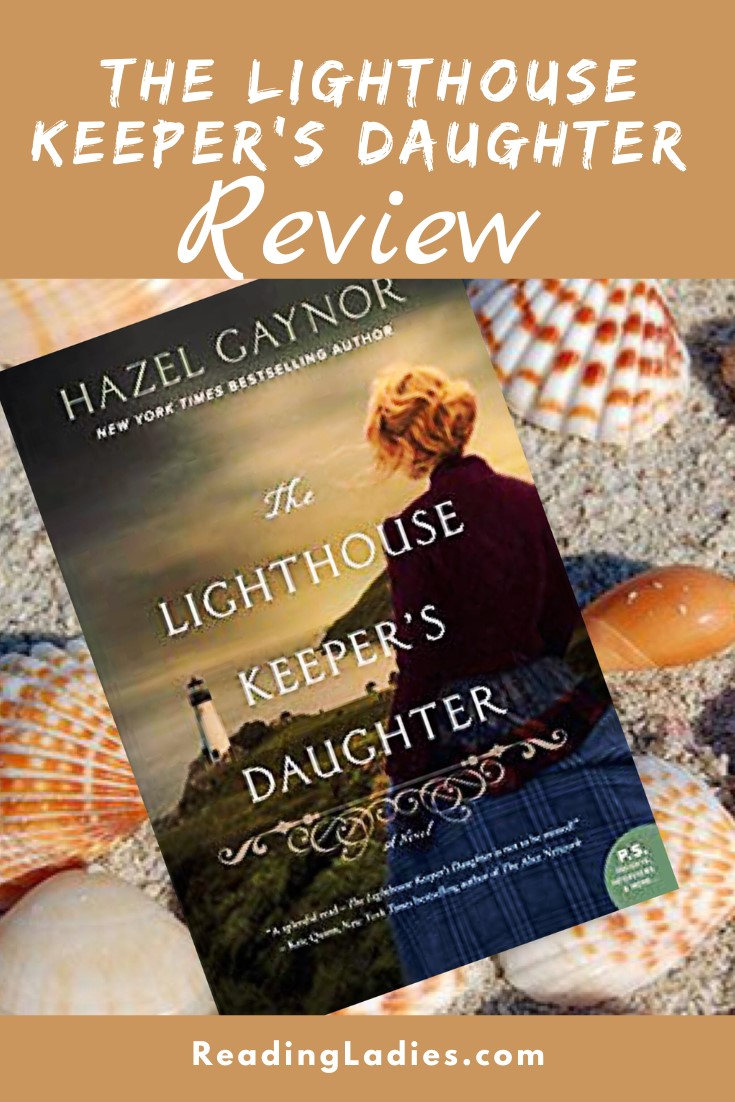 the Lighthouse Keeper's Daughter by Jazel Gaynor (cover) Image: a woman looks out over a landscape which includes a lighthouse