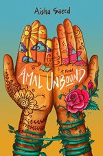 Amal Unbound by Aisha Saeed (cover).... two hands palms facing readers that are brightly decorated wtih drawings
