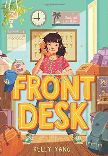 Front Desk by Kelly Yang (cover) ...young girl talking on the phone standing behind a desk