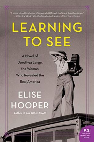 Learning to See by Elise Hooper (cover) Image: a woman with a camera stands on top of a car, shading her eyes for a better view