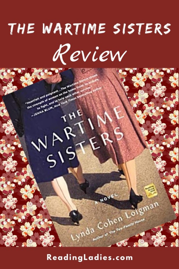 The Wartime Sisters y Lydia Cohen Loigman (cover) Image: 2 women walk away from the camera in their seamed stockings