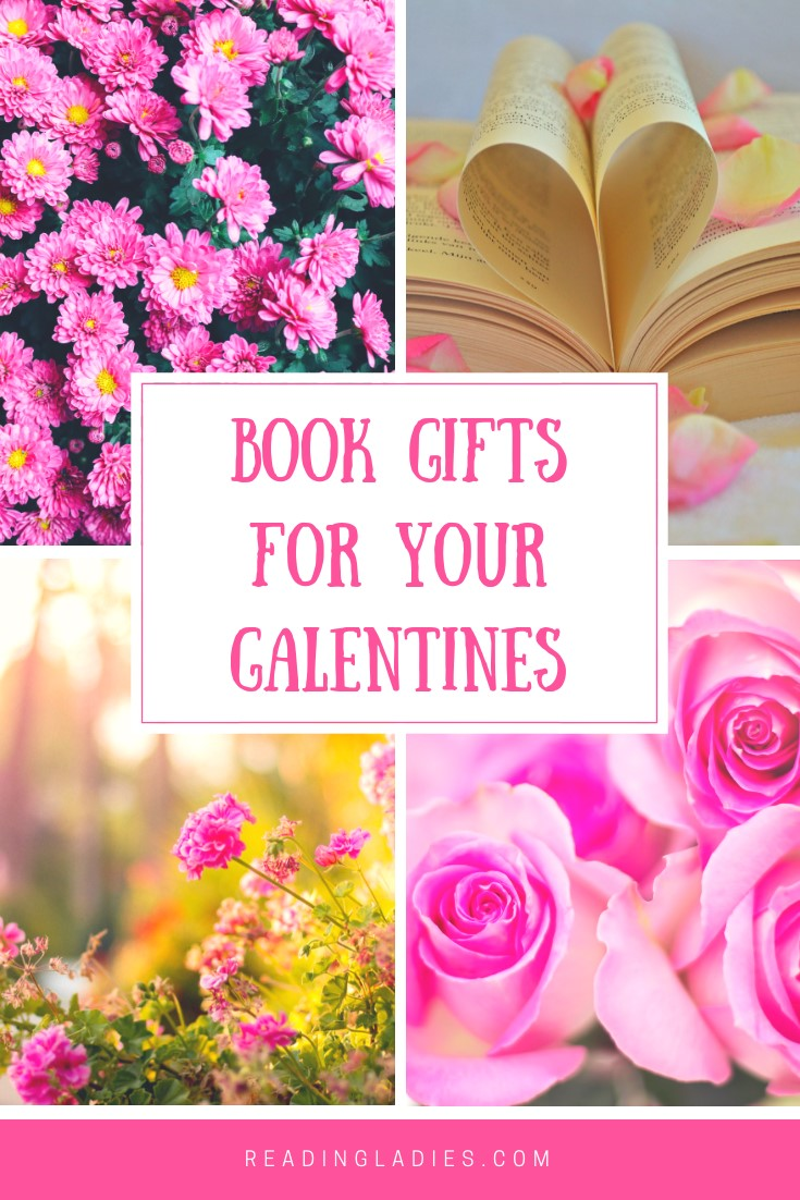 """a collage of flowers and a book's pages opened in the shape of a heart and the words """"Book Gifts For Your Galentines"""""""